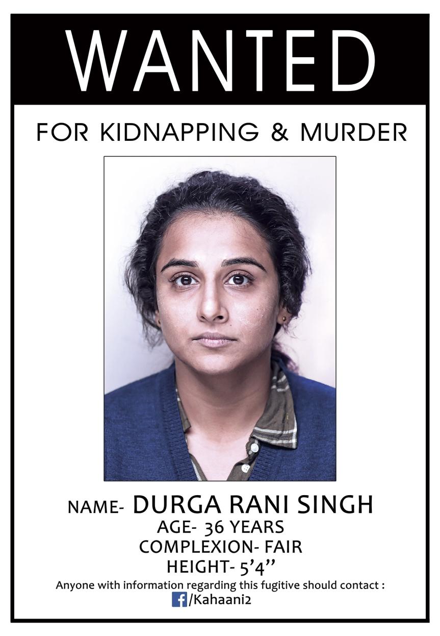 Wanted ! Kahaani 2's Durga RaniSingh!